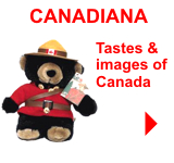 Canadiana Gifts - Tastes & images of Canada